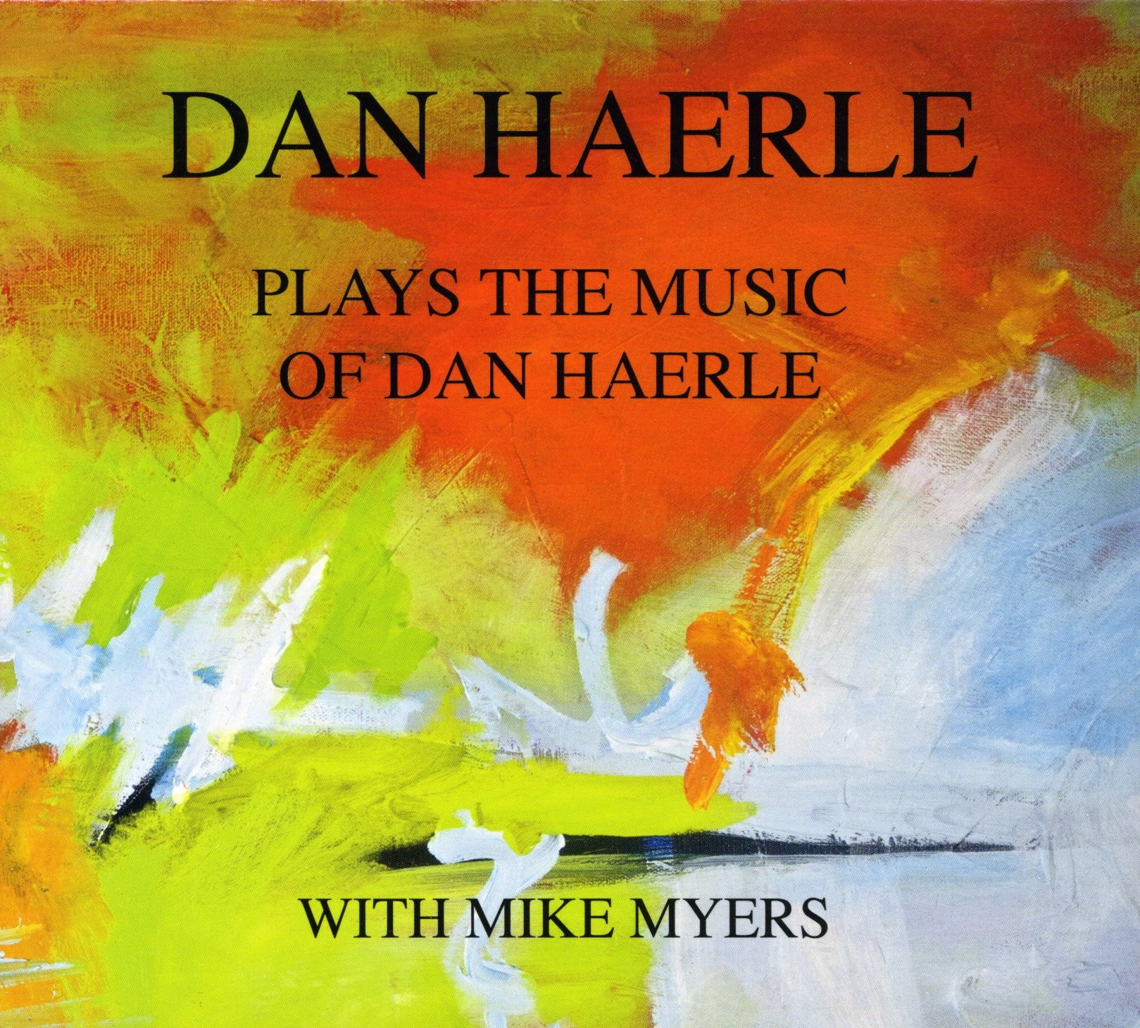 Dan Haerle Plays the Music of Dan Haerle with Mike Myers